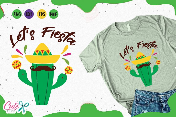 Lets Fiesta svg, mexican party cuts files for crafter