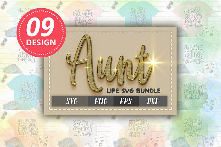 Aunt Life SVG Bundle Vol 1