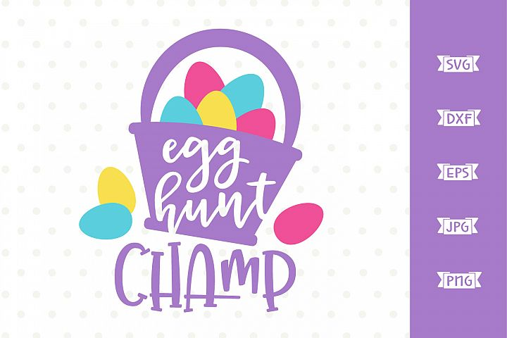Egg Hunt Champ SVG file