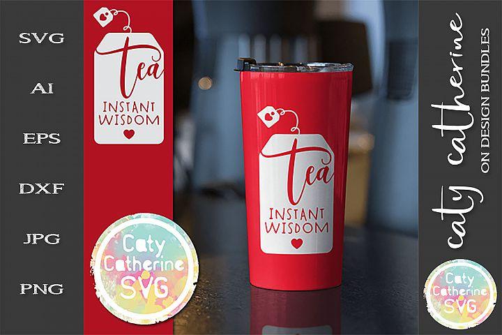 Tea Instant Wisdom SVG Cut File
