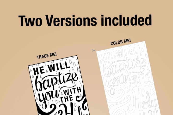 Bible Journaling Template - He will baptise you