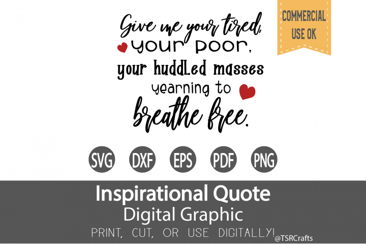 Give me your tired your poor inspirational quote
