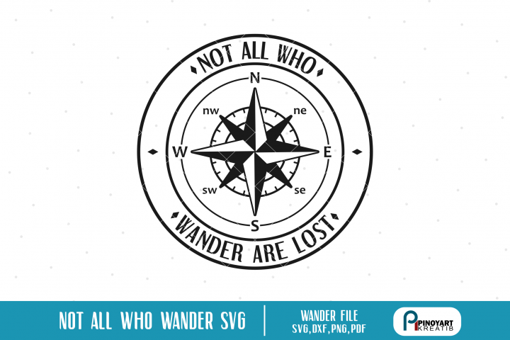 Not All Who Wander are Lost svg, Compass svg, Travel svg