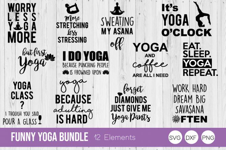 Funny Yoga Quote Bundle SVG Cut Files