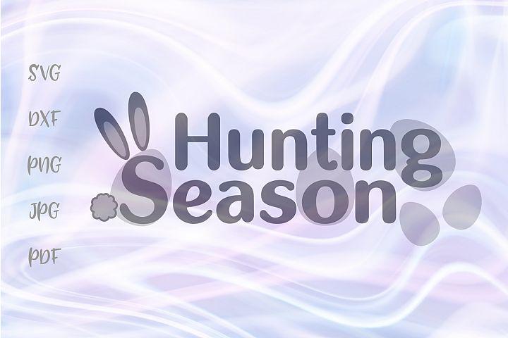 Hunting Season Sign Easter Eggs Cut File SVG DXF PNG JPG PDF