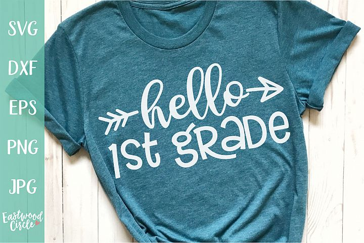 Hello 1st Grade - School SVG for Crafters