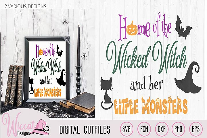 Home of the wicked witch quote, halloween sign svg,