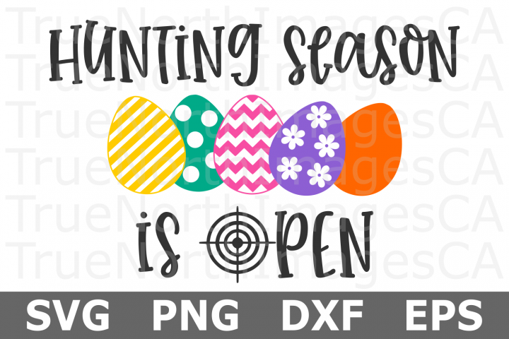 Hunting Season is Open - An Easter SVG Cut File