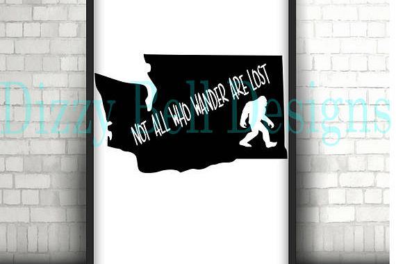 WASHINGTON State Sasquatch File PNW, Digital Instant Download, svg Cut Files for Silhouette & Cricut, WA State, Not all who wander are lost