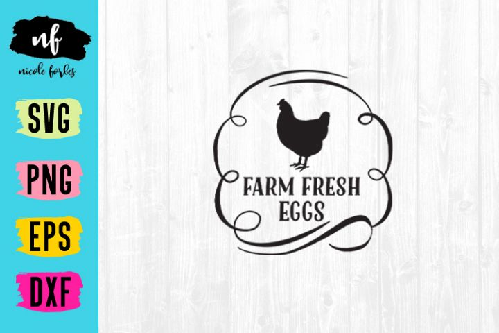 Farm Fresh Eggs Farm Sign SVG Cut File