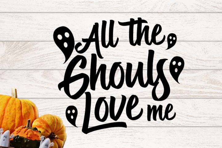 All the ghouls love me Halloween SVG