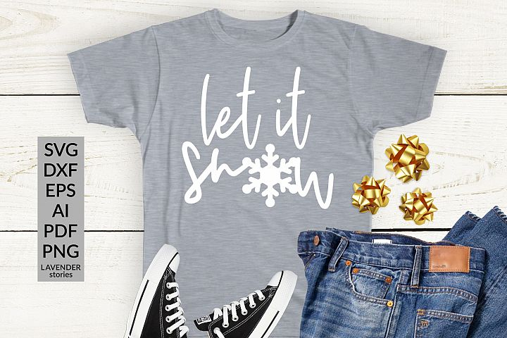 Let it snow SVG - Christmas SVG - Christmas shirt SVG