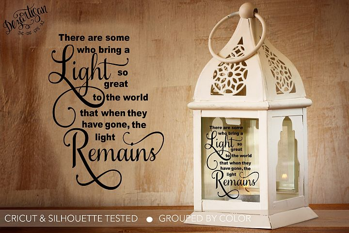 The Light remains Memorial Bereavement SVG | DXF