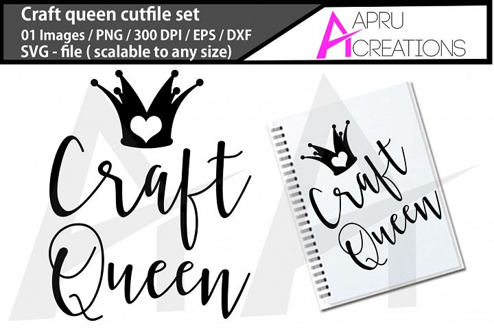 craft queen svg, craft queen silhouette,