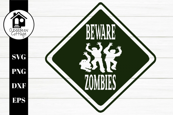 Beware Zombies SVG| PNG | EPS | DXF