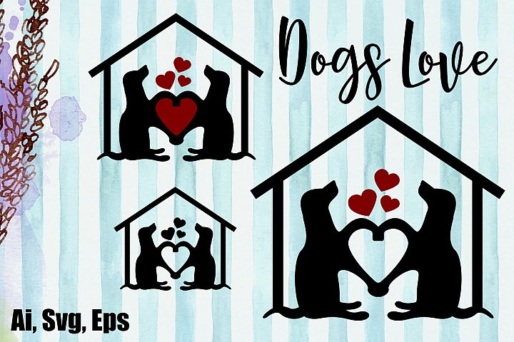 Dogs House, Dogs Love SVG, AI, EPS