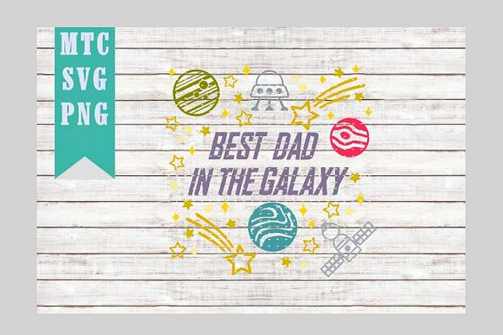 Best DAD in the Galaxy Design #01 Embellishment SVG Cut file