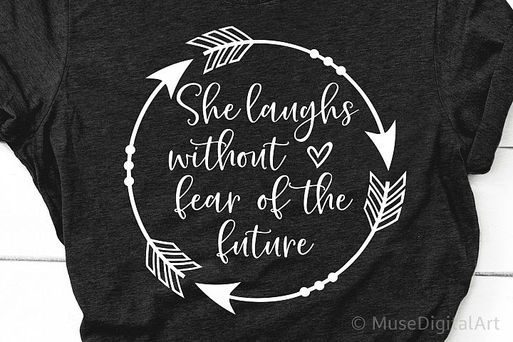 She Laughs without Fear of the Future Svg, Scripture Svg