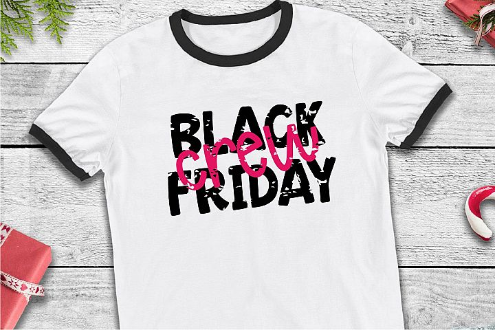 Black Friday Crew SVG, Shop Til You Drop Sublimation