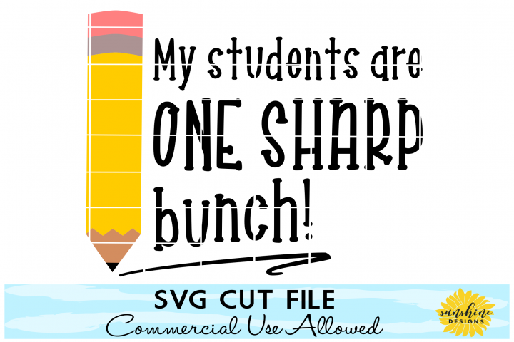MY STUDENTS ARE ONE SHARP BUNCH SVG | TEACHER SVG DXF PNG