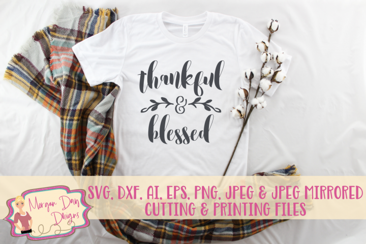 Thankful and Blessed SVG, DXF, AI, EPS, PNG, JPEG