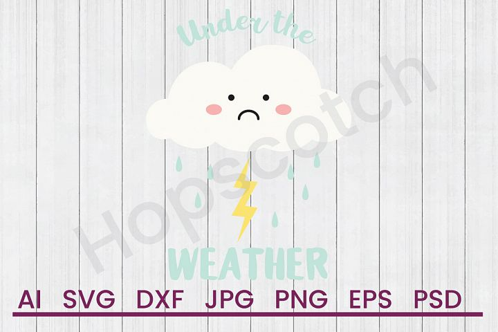 Cloud SVG, Under The Weather SVG, DXF File, Cuttatable File
