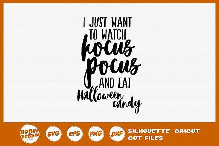 I Just Want To Watch Hocus Pocus SVG - Halloween SVG
