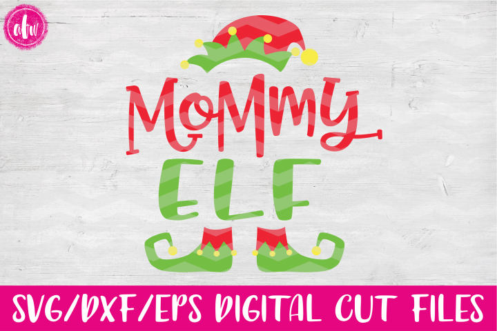 Mommy Elf - SVG, DXF, EPS Cut Files