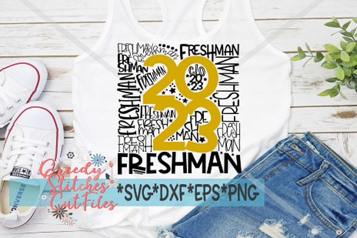 Freshman SVG   Class of 2023 SVG DXF EPS PNG