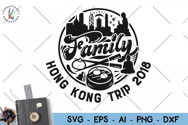 Adventure svg Hong Kong svg Family trip svg China