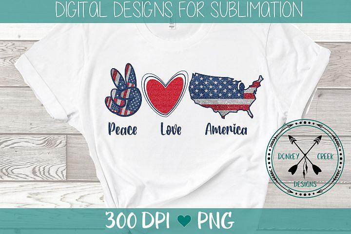 Peace Love America Patriotic Sublimation Design
