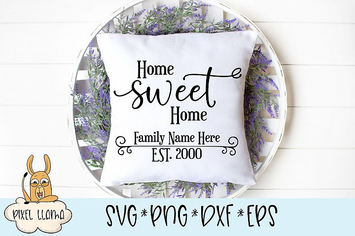 Home Sweet Home Est Wood Sign SVG