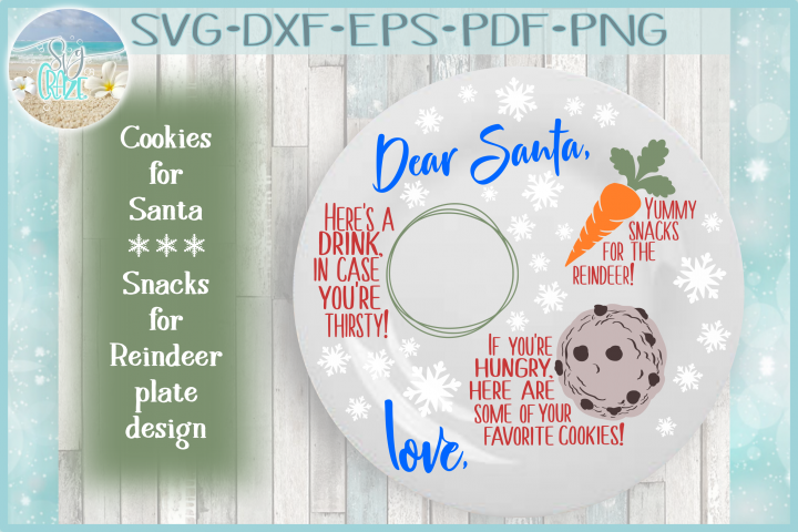 Dear Santa Cookies Snacks for Reindeer SVG