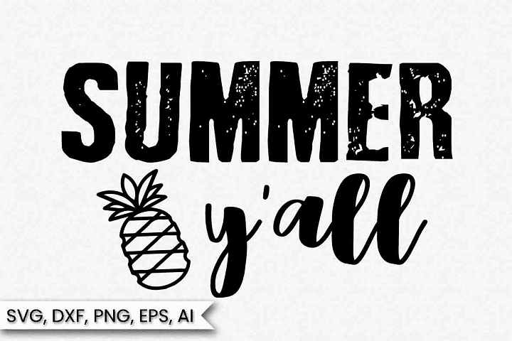 Summer y all Svg, Pineapple, Instant Download, Cut File