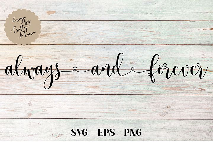 Always And Forever SVG File