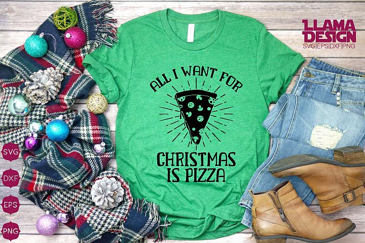 All i Want for Christmas is Pizza svg