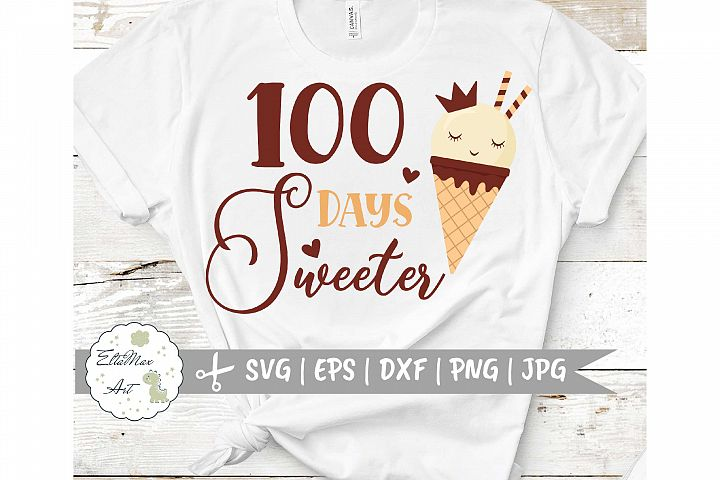 100 Days Sweeter SVG, 100th Day of School Cut File