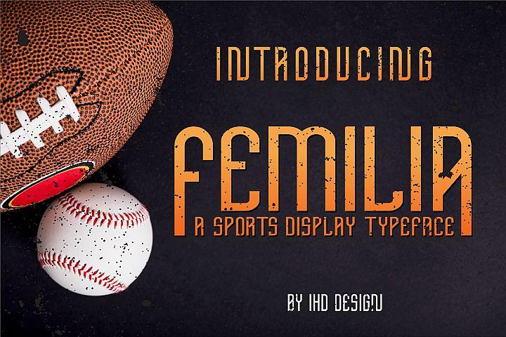 Femilia - Modern Serif Sports Font Typeface