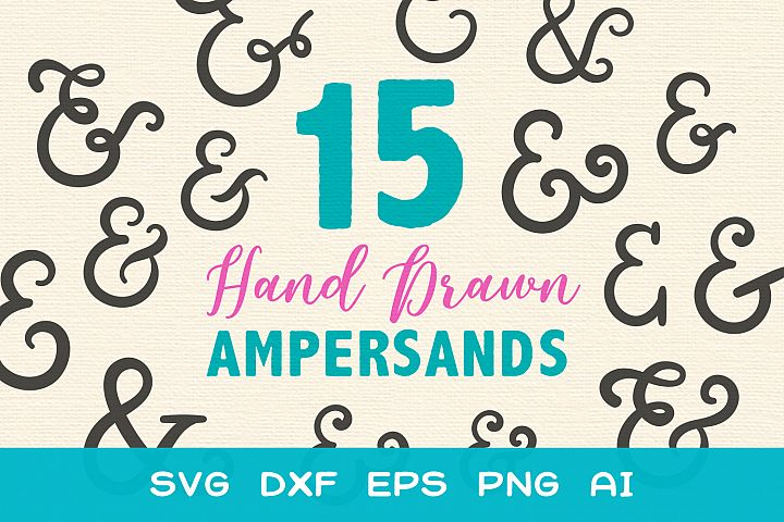 15 Ampersands for Crafters - SVG DXF EPS Cutting Files