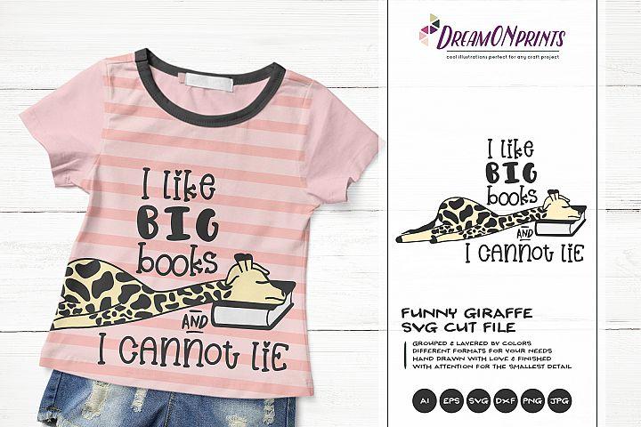 I Like Big Books | Fun Giraffe SVG | Funny Children Design