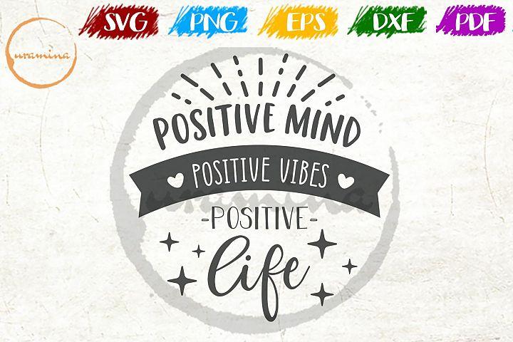 Be Positive Bedroom Sign SVG PDF PNG DXF
