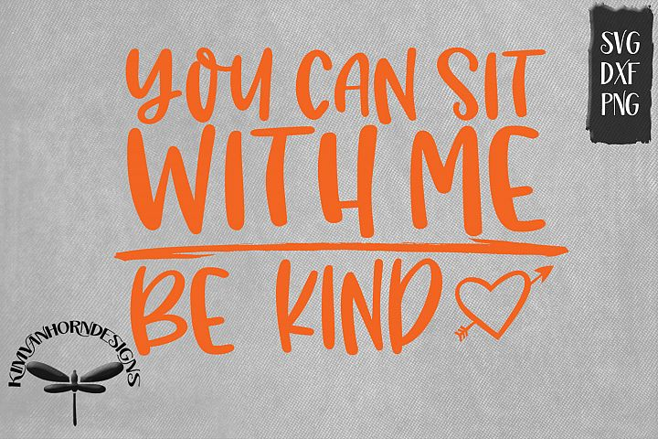 You Can Sit With Me - Be Kind