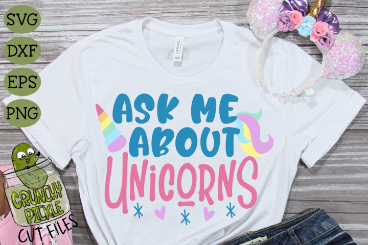 Ask Me About Unicorns SVG