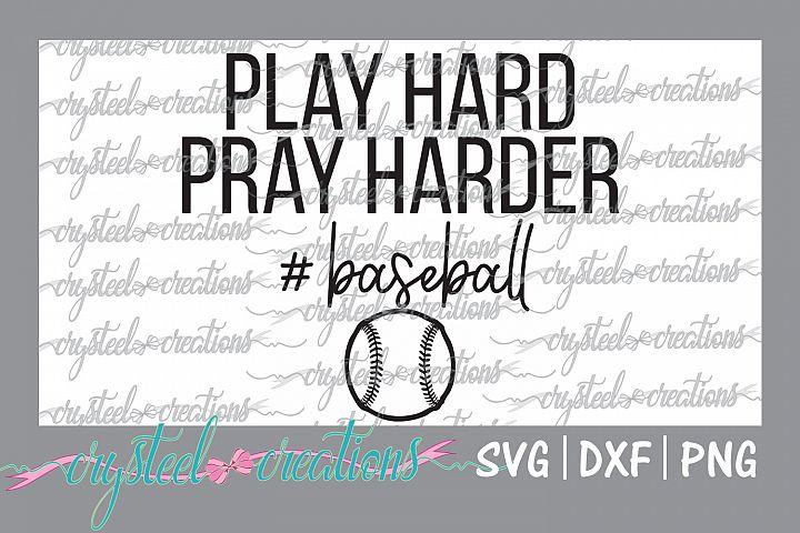 Play Hard Pray Harder Baseball SVG, DXF, PNG