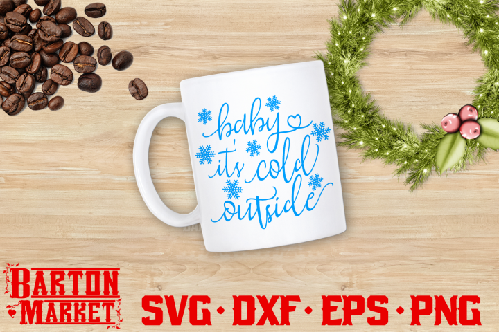 Baby Its Cold Outside SVG DXF EPS PNG 1