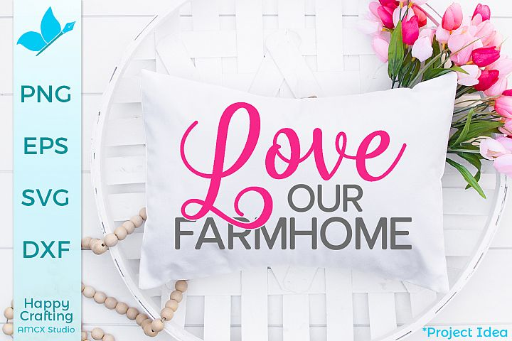 Love Our Farm Home - A Pretty Country Craft File