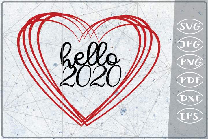 Hello 2020 SVG Happy New Year Svg Quote Print Cricut PNG