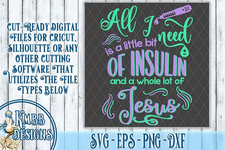 Jesus Insulin SVG - SVG EPS PNG DXF Cricut Silhouette