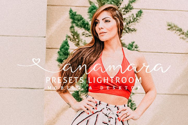 Anamara Presets - Lightroom