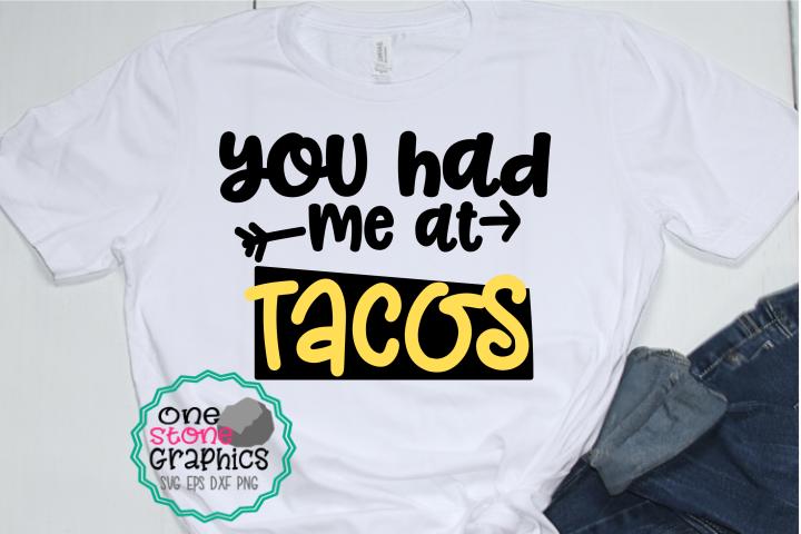 you had me at tacos svg,taco svg,Taco svgs